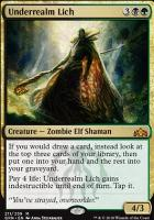 Guilds of Ravnica: Underrealm Lich