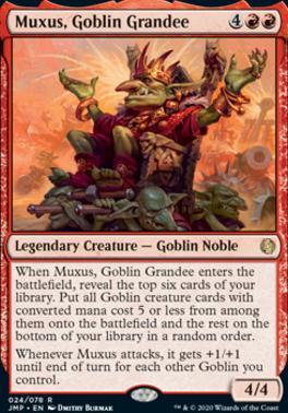 Jumpstart: Muxus, Goblin Grandee