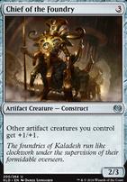 Kaladesh: Chief of the Foundry