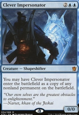 Khans of Tarkir: Clever Impersonator