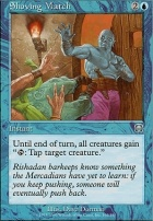 Mercadian Masques Foil: Shoving Match