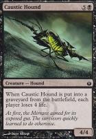 Mirrodin Besieged: Caustic Hound