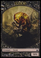 Mirrodin Besieged: Germ Token