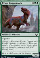 Modern Horizons 2: Urban Daggertooth