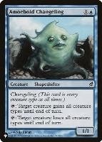 Mystery Booster/The List: Amoeboid Changeling