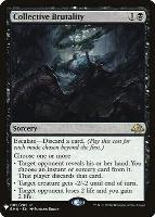 Mystery Booster/The List: Collective Brutality