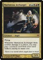 Mystery Booster/The List: Maelstrom Archangel