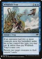 Mystery Booster/The List: Whiplash Trap