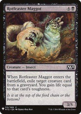 Mystery Booster/The List: Rotfeaster Maggot