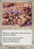 Nemesis Foil: Silkenfist Order