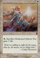 Odyssey Foil: Dedicated Martyr