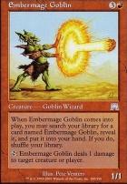 Onslaught Foil: Embermage Goblin
