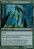 Premium Deck Series: Slivers: Quick Sliver