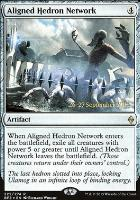 Promotional: Aligned Hedron Network (Prerelease Foil)