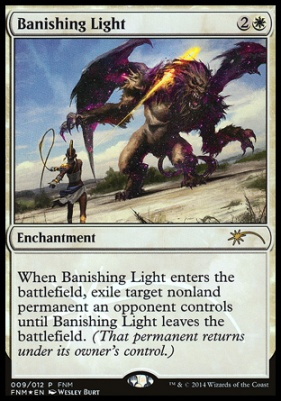 Promotional: Banishing Light (FNM Foil)