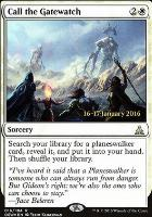 Promotional: Call the Gatewatch (Prerelease Foil)