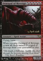Promotional: Demigod of Revenge (Prerelease Foil)