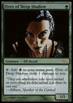 Promotional: Elves of Deep Shadow (FNM Foil)