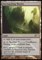 Promotional: Encroaching Wastes (FNM Foil)