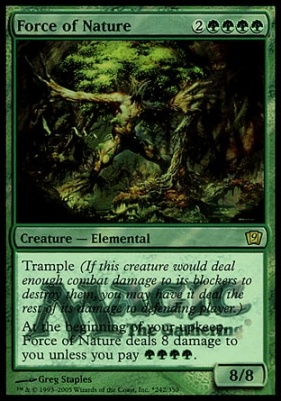 Promotional: Force of Nature (Prerelease Foil)