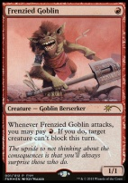 Promotional: Frenzied Goblin (FNM Foil)