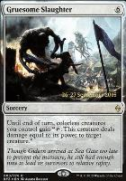 Promotional: Gruesome Slaughter (Prerelease Foil)