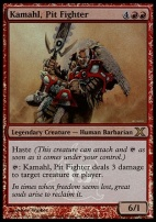Promotional: Kamahl, Pit Fighter (15th Anniversary Foil)