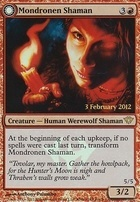 Promotional: Mondronen Shaman (Launch Party Foil)