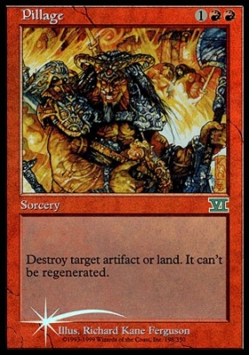 Promotional: Pillage (Arena Foil)
