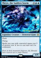 Promotional: Thryx, the Sudden Storm (Prerelease Foil)