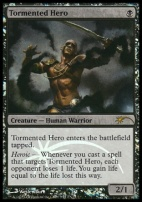 Promotional: Tormented Hero (FNM Foil)