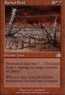 Prophecy Foil: Barbed Field