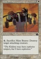 Prophecy Foil: Mine Bearer