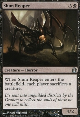 Return to Ravnica Foil: Slum Reaper