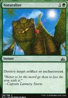 Rivals of Ixalan: Naturalize