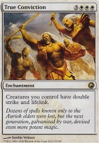 Scars of Mirrodin Foil: True Conviction