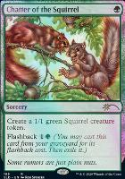 Secret Lair: Chatter of the Squirrel (Foil)