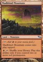 Shadowmoor Foil: Madblind Mountain