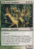 Shadowmoor: Wilt-Leaf Cavaliers