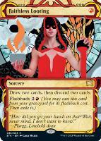Strixhaven Mystical Archive Foil: Faithless Looting