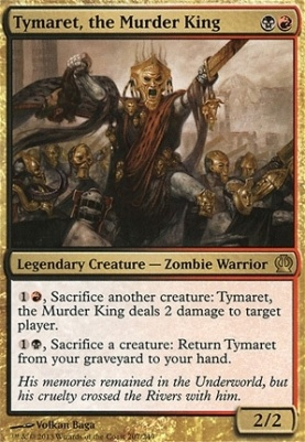 Theros: Tymaret, the Murder King