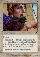 Torment Foil: Mystic Familiar
