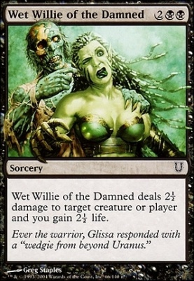 Unhinged: Wet Willie of the Damned