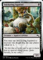 Unstable: Snickering Squirrel