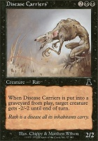 Urza's Destiny: Disease Carriers