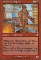 Urza's Destiny Foil: Keldon Champion