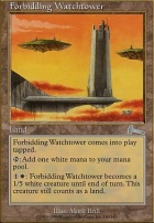 Urza's Legacy Foil: Forbidding Watchtower