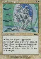 Urza's Legacy Foil: Opal Champion