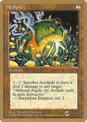 World Championships: Aeolipile (New York City 1996 (Michael Loconto - Sideboard) - Not Tournament Legal)