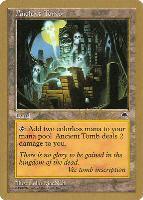 World Championships: Ancient Tomb (Tokyo 1999 (Kai Budde) - Not Tournament Legal)